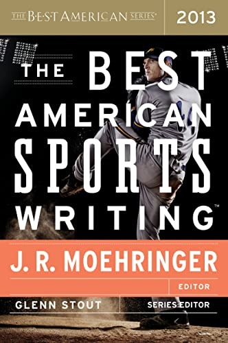 9780547884608: The Best American Sports Writing 2013 (The Best American Series ®)
