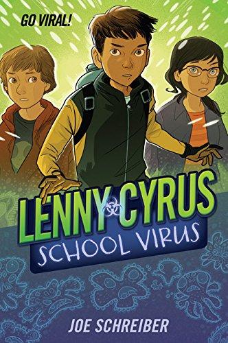 Lenny Cyrus, School Virus: Schreiber, Joe