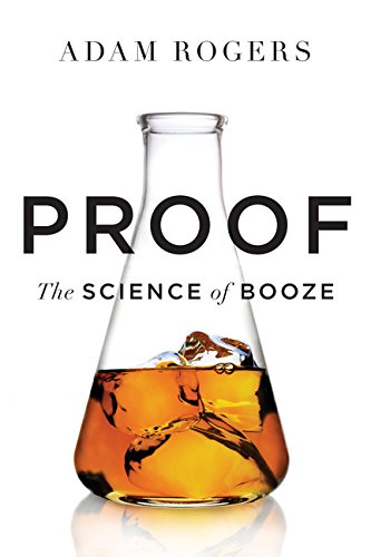 9780547897967: Proof: The Science of Booze