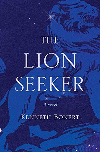 The Lion Seeker (Signed First Edition): Kenneth Bonert