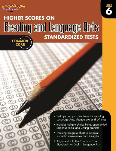 Higher Scores on Standardized Test for Reading & Language Arts: Reproducible Grade 6: ...