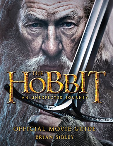 9780547898551: The Hobbit: An Unexpected Journey Official Movie Guide