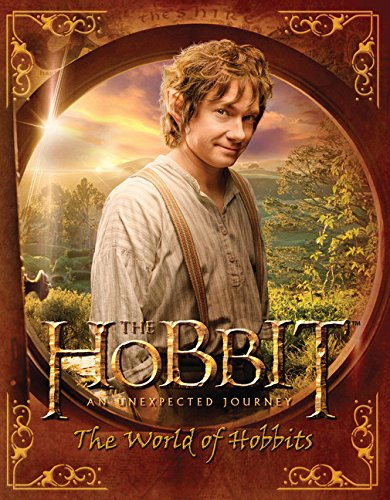 9780547898735: The Hobbit: An Unexpected Journey--The World of Hobbits