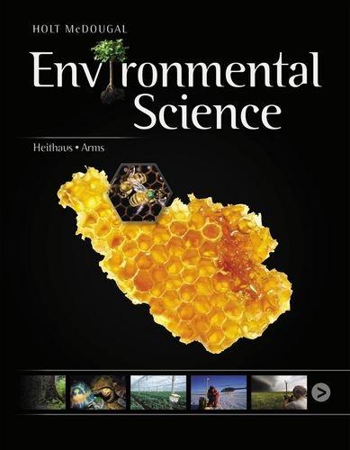 Holt McDougal Environmental Science: Student Edition 2013: MCDOUGAL, HOLT