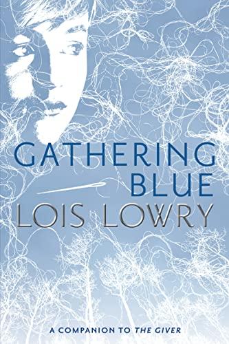 9780547904146: Gathering Blue (Giver Quartet)
