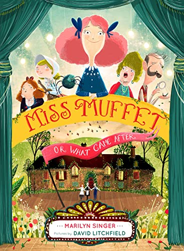 9780547905662: Miss Muffet, or What Came After