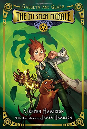 9780547905686: The Mesmer Menace (Gadgets and Gears)