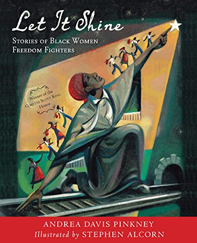 9780547906041: Let It Shine: Stories of Black Women Freedom Fighters