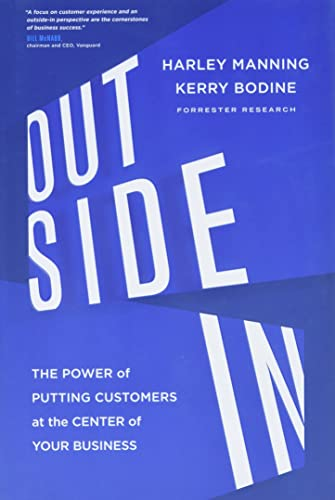 9780547913988: Outside In: The Power of Putting Customers at the Center of Your Business