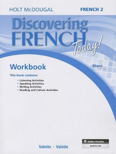 Discovering French Today: Student Edition Workbook Level 2 (French Edition): MCDOUGAL, HOLT