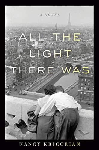 9780547939940: All the Light There Was: A Novel