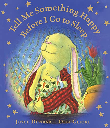 9780547940595: Tell Me Something Happy Before I Go to Sleep (Lap Board Book)