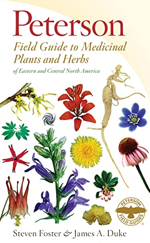 9780547943985: Medicinal Plants and Herbs of Eastern and Central North America (Peterson Field Guides (Paperback))
