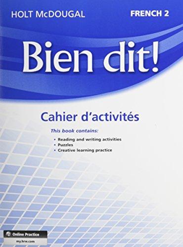 9780547951812: Bien dit!: Cahier d'activités Student Edition Level 2 (French Edition)