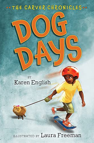 9780547970448: Dog Days: The Carver Chronicles, Book One