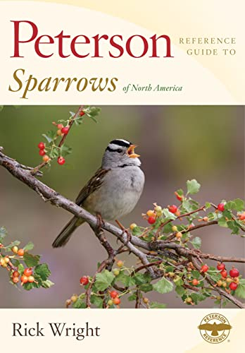 9780547973166: Peterson Reference Guide to Sparrows of North America (Peterson Reference Guides)
