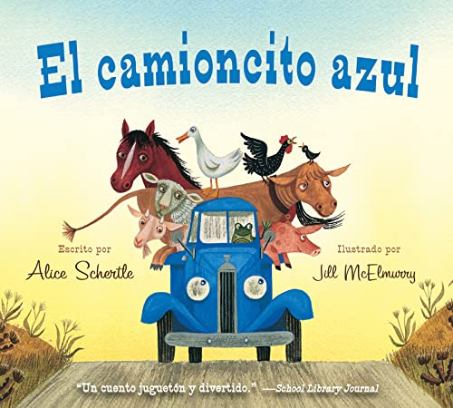 9780547983974: El Camioncito Azul (Little Blue Truck, Spanish Edition)