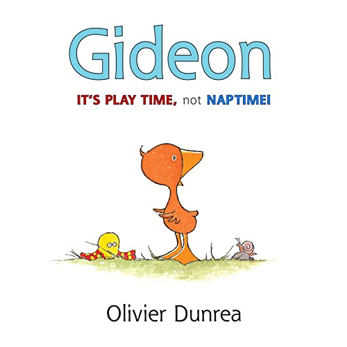 9780547983998: Gideon: It's Play Time, Not Naptime! (Gossie & Friends)