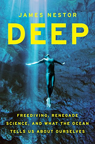 9780547985527: Deep: Freediving, Renegade Science, and What the Ocean Tells Us about Ourselves