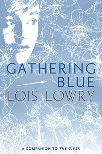9780547995687: Gathering Blue (Giver Quartet)