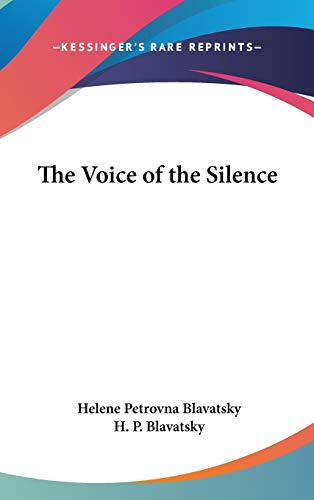 9780548000595: The Voice of the Silence