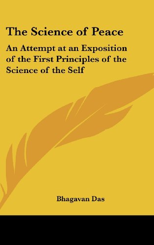 9780548001370: The Science of Peace: An Attempt at an Exposition of the First Principles of the Science of the Self