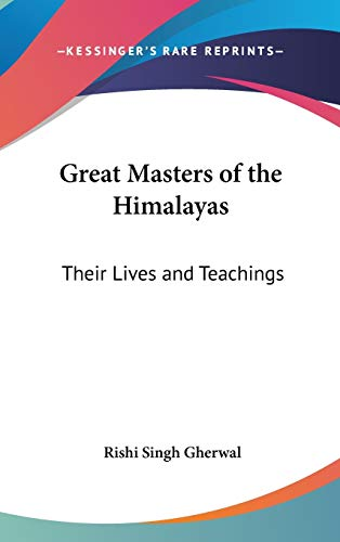 9780548001554: Great Masters of the Himalayas: Their Lives and Teachings