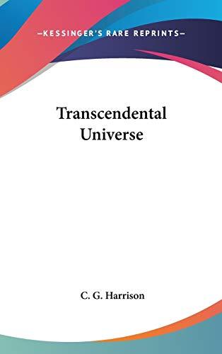 9780548002599: Transcendental Universe