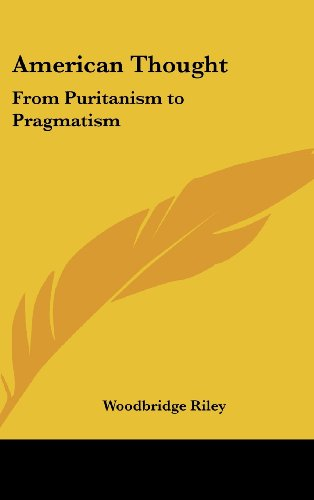 9780548002827: American Thought: From Puritanism to Pragmatism