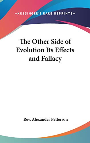 9780548002834: The Other Side of Evolution Its Effects and Fallacy
