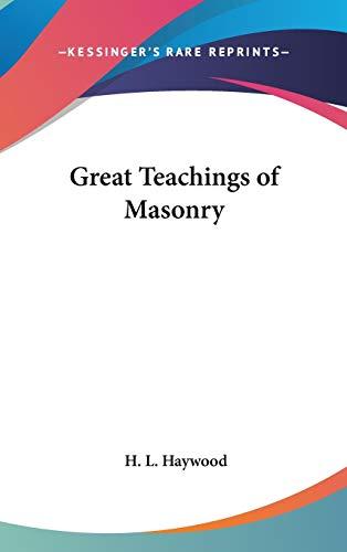 9780548003855: Great Teachings of Masonry