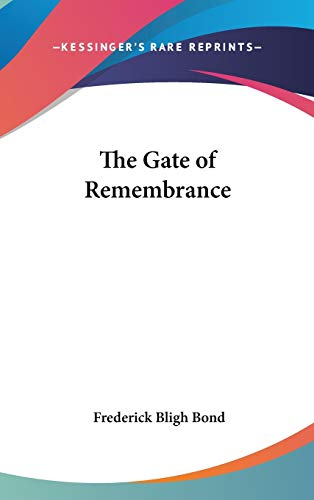 9780548004203: The Gate of Remembrance