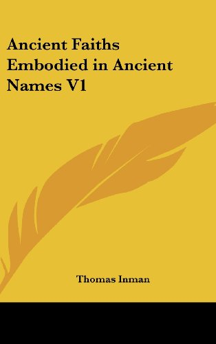 9780548004340: Ancient Faiths Embodied in Ancient Names V1