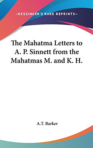 9780548004470: The Mahatma Letters to A. P. Sinnett from the Mahatmas M. and K. H.