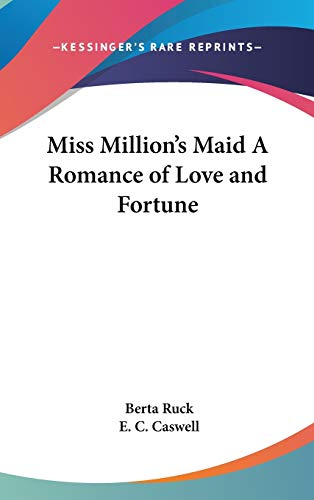 9780548009741: Miss Million's Maid A Romance of Love and Fortune