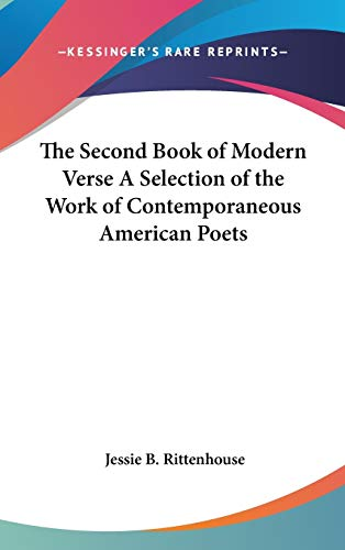 9780548011065: The Second Book of Modern Verse A Selection of the Work of Contemporaneous American Poets