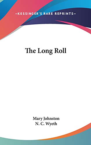 9780548014837: The Long Roll