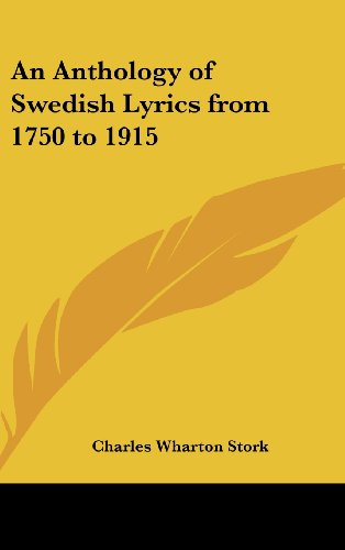 9780548018217: An Anthology of Swedish Lyrics from 1750 to 1915