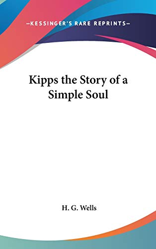 9780548019207: Kipps the Story of a Simple Soul