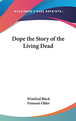 9780548019245: Dope the Story of the Living Dead