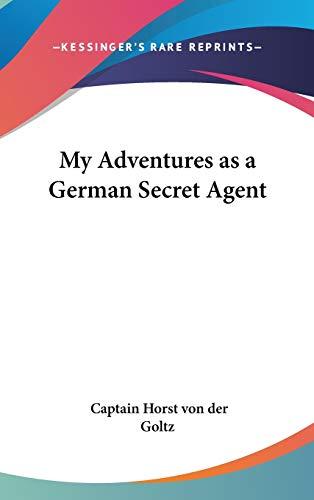 9780548020845: My Adventures as a German Secret Agent