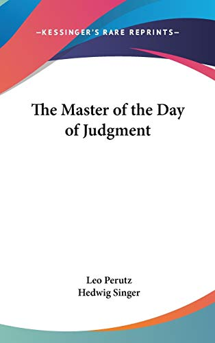 9780548023129: The Master of the Day of Judgment