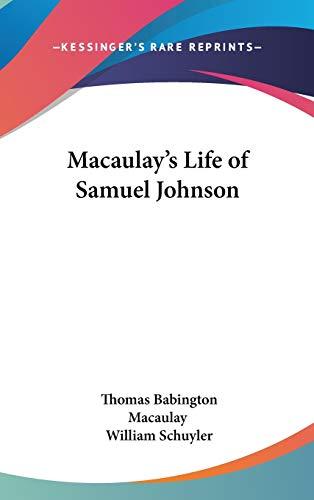 9780548026564: Macaulay's Life of Samuel Johnson