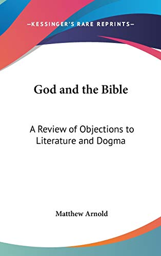 9780548027165: God and the Bible: A Review of Objections to Literature and Dogma