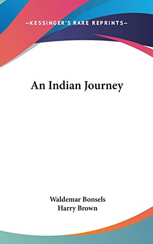 9780548027301: An Indian Journey