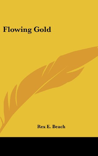 9780548027578: Flowing Gold