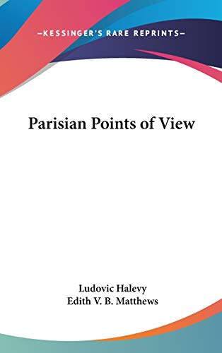 9780548028438: Parisian Points of View