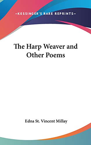 9780548031667: The Harp Weaver and Other Poems