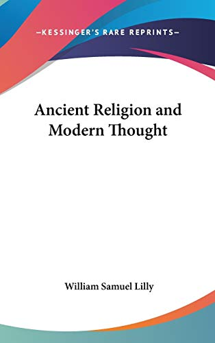 9780548033845: Ancient Religion and Modern Thought