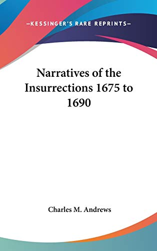9780548035016: Narratives of the Insurrections 1675 to 1690